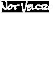 Not Velcro