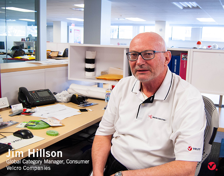 Jim Hillson Global Category Manager for the VELCRO® Brand Consumer
