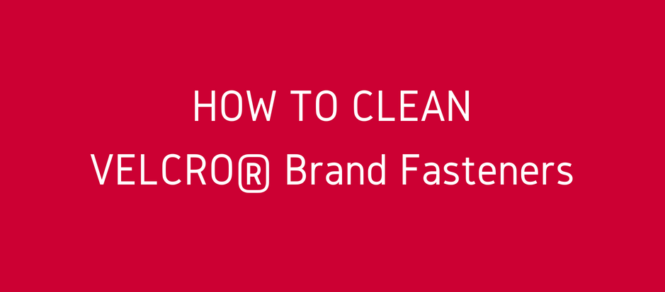 How to Clean VELCRO® Brand Fasteners